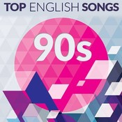 Top English Songs of the 90s Music Playlist: Best MP3 Songs