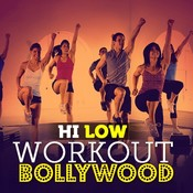 Hi Low Workout Bollywood