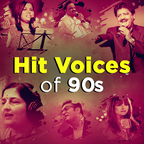 Hit Voices of 90s Music Playlist: Best Hit Voices of 90s MP3 Songs