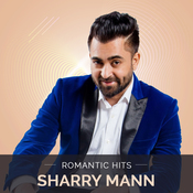 Sharry Mann - Romantic Hits