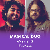 Magical Duo - Arijit & Pritam