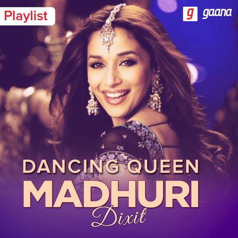 Dancing Queen Madhuri Dixit Music Playlist: Best MP3 Songs