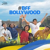 #BFF Bollywood
