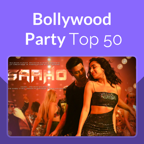 Bollywood Party Top 50 Music Playlist: Best Hindi Party