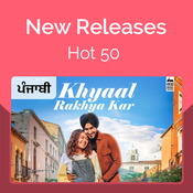 New Releases Hot 50 Punjabi