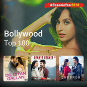 Bollywood Top 100 - 2018 Music Playlist: Best Bollywood Top