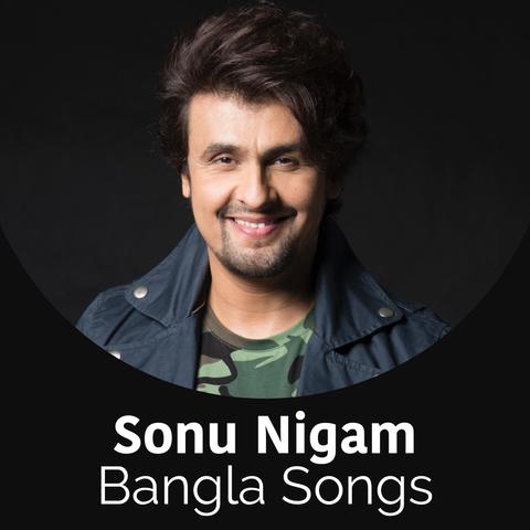 Sonu Nigam Bangla Songs Music Playlist Best Sonu Nigam Bangla