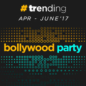 Bollywood Party Apr to Jun 2017
