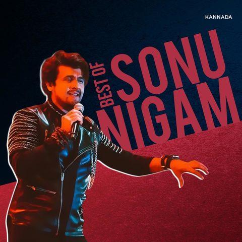 Best of Sonu Nigam Kannada Music Playlist: Best MP3 Songs on Gaana com