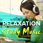 Relaxation Music For Study Music Playlist: Best MP3 Songs on
