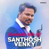 Romantic Hits Of Santhosh Venky
