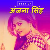 Best of Anjana Singh