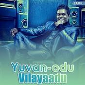 Yuvanodu Vilayaadu