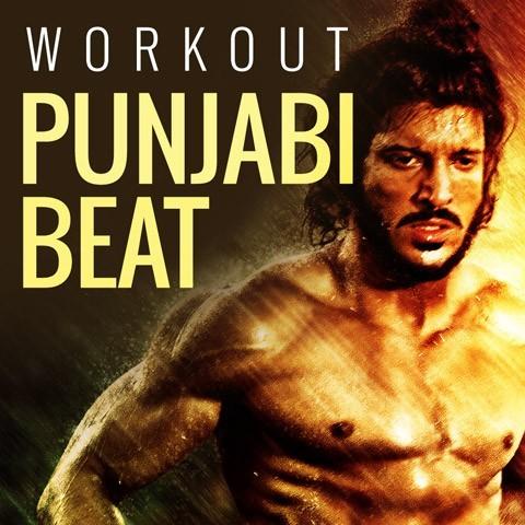 Workout Punjabi Beat Music Playlist: Best MP3 Songs on Gaana com