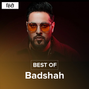 Best of Badshah Music Playlist: Best MP3 Songs on Gaana com