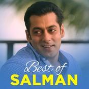 Best of Salman Khan Music Playlist: Best MP3 Songs on Gaana com