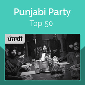 Punjabi Party Top 50