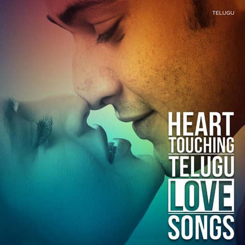 Heart Touching Telugu Love Songs Music Playlist Best Telugu