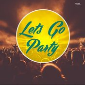 Lets Go Party - Tamil