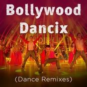 Bollywood Dancix Dance Remixes