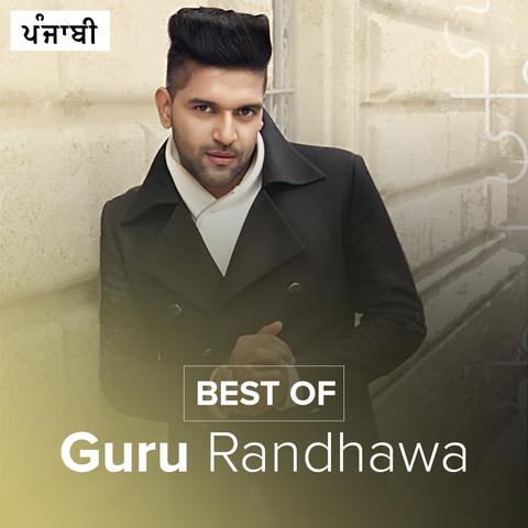 Best of Guru Randhawa Music Playlist: Best Best of Guru
