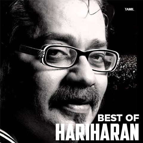 Best of Hariharan - Tamil Music Playlist: Best MP3 Songs on
