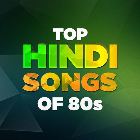 Top Hindi Songs Of The 80s Music Playlist Best Hits MP3 Online Free On Gaana