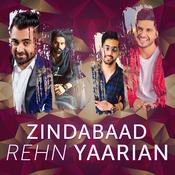 Zindabaad Rehn Yaarian