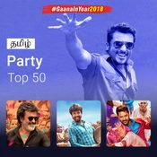 Tamil Party Top 50 : 2018