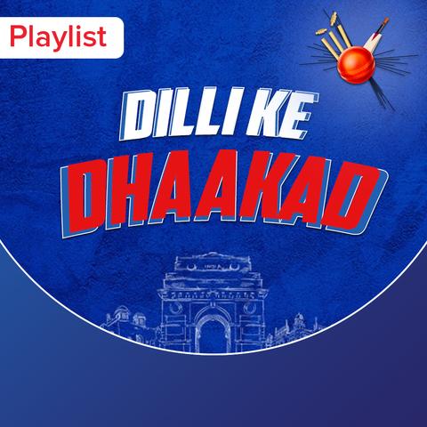 Dilli Ke Dhaakad Music Playlist: Best Dilli Ke Dhaakad MP3