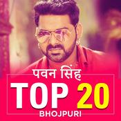 Pawan Singh Top 20-Bhojpuri
