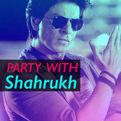 Party with Shahrukh