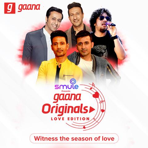 Gaana Originals - Love Edition Music Playlist: Best Gaana