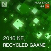 Recycled Gaane