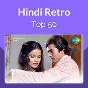 Hindi Retro Top 50 Music Playlist: Best MP3 Songs on Gaana com