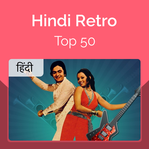 Hindi Retro Top 50 Music Playlist Best Mp3 Songs On Gaana Com These are the latest songs added to our database of hindi lyrics. hindi retro top 50 music playlist best