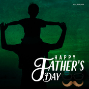 Father's Day Special - Malayalam Music Playlist: Best MP3