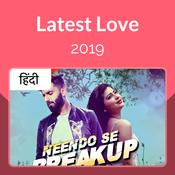 Latest Love 2019 - Hindi Music Playlist: Best Latest Love