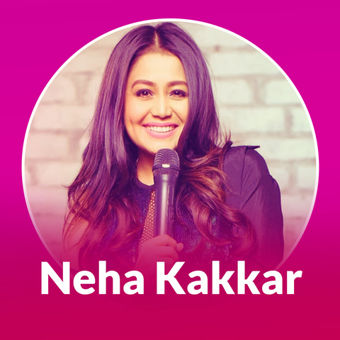 Best of Neha Kakkar Music Playlist: Neha Kakkar Best MP3 Songs