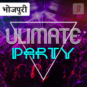 Ultimate Party-Bhojpuri