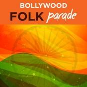 Bollywood Folk Parade