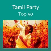 Tamil Party Top 50