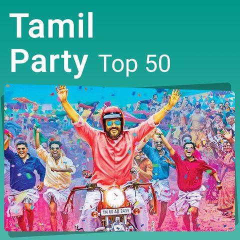 Tamil Party Top 50 Music Playlist: Best MP3 Songs on Gaana com