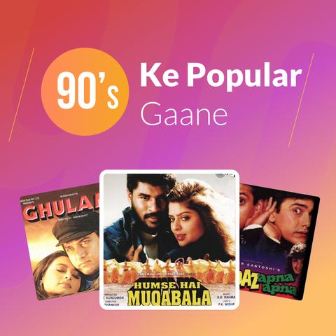 90s Ke Popular Gaane Music Playlist: Best MP3 Songs on Gaana com