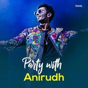 Anirudh - Party Mix Music Playlist: Best MP3 Songs on Gaana com