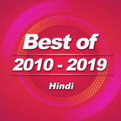 Best of 2010 - 2019 (Hindi)