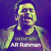Groove with A R Rahman