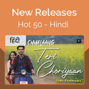 New Releases Hot 50 - Hindi