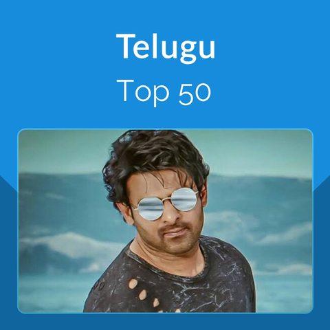 Telugu Top 50 Music Playlist: Top Telugu Songs, Telugu Hit