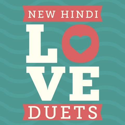 new hindi love duets music playlist best mp3 songs on. Black Bedroom Furniture Sets. Home Design Ideas